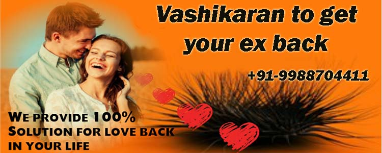 vashikaran to get your ex back and prayer and mantra in hindi