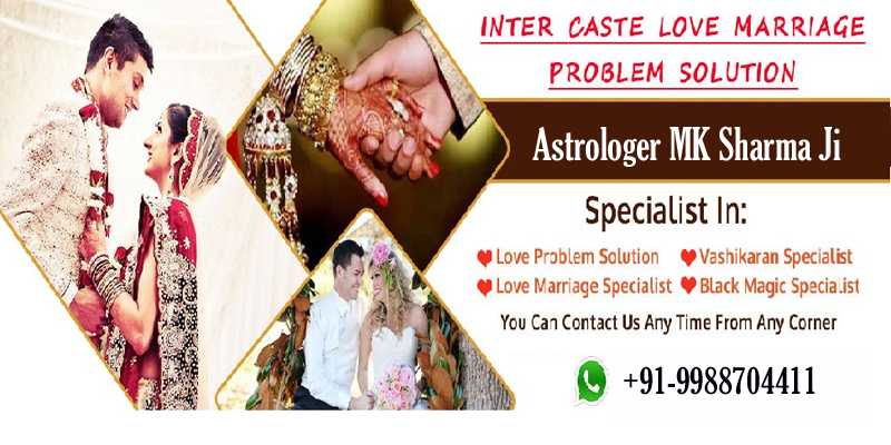 Intercaste Love Marriage Problem Solution by Intercaste