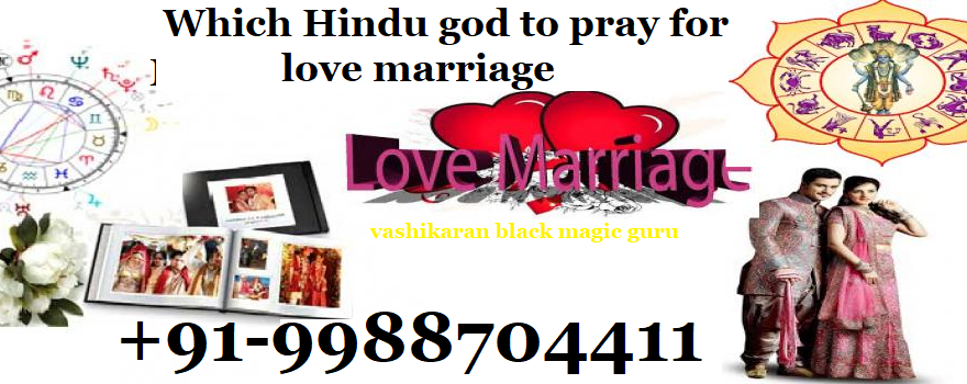 Which Hindu god to pray for love marriage