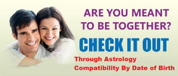 Astrology Compatibility By Date Of Birth