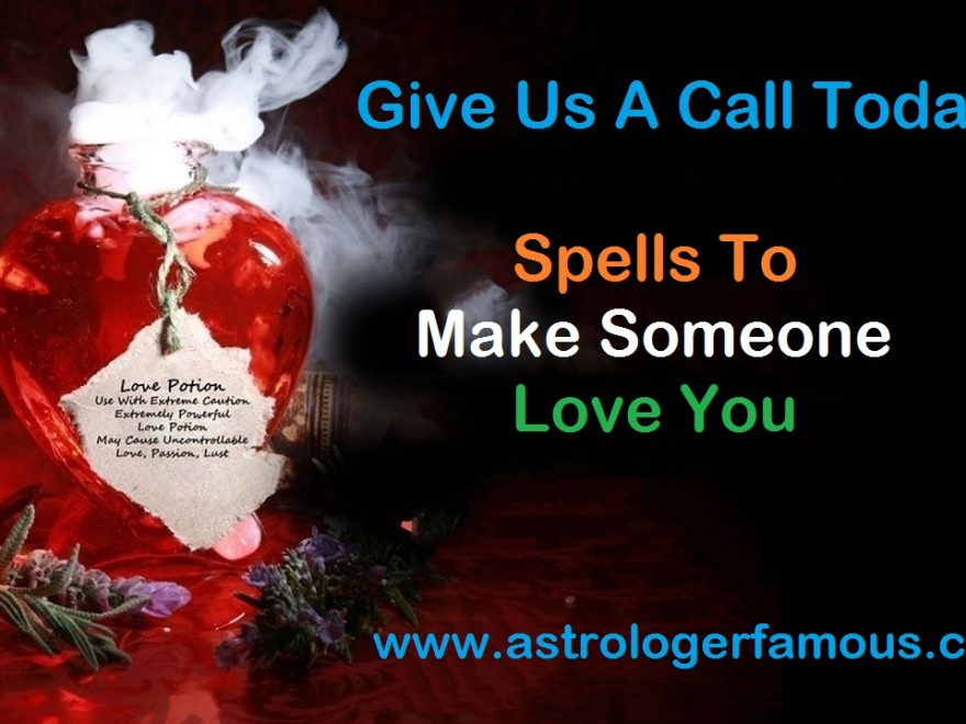 Spells To Make Someone Love You
