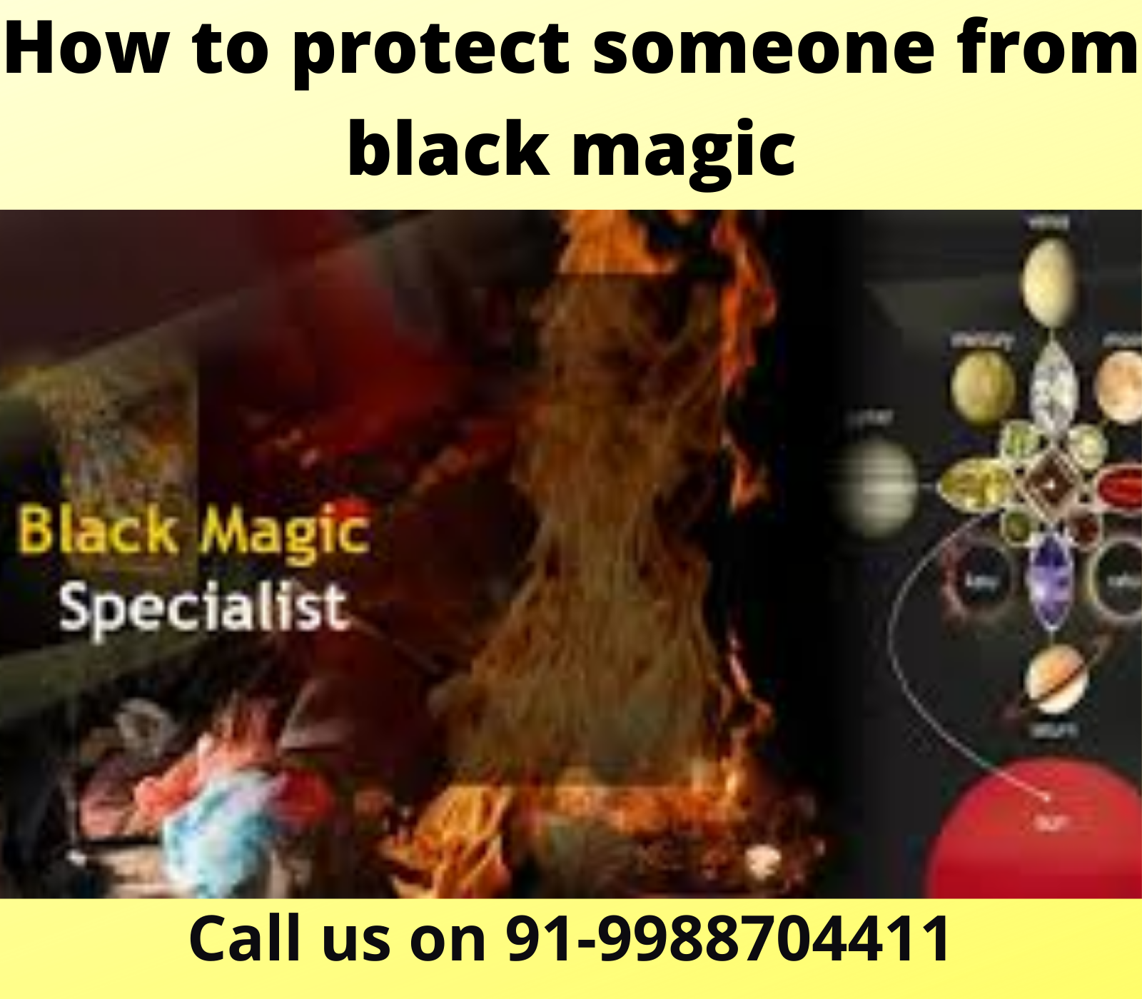 How to protect someone from black magic
