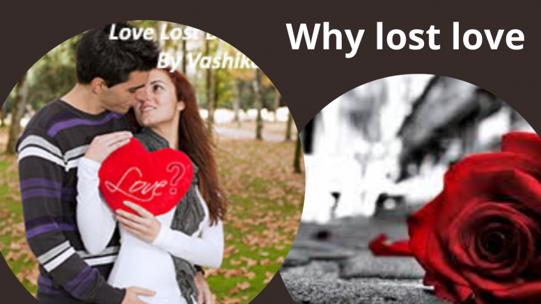 Why lost love